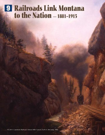 Jawbone Railroad, Sixteen Mile Canyon, by - Montana Historical ...