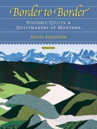 Historic Quilts & Quiltmakers of Montana Annie Hanshew
