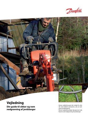 Vejledning til nedgravning af jordslanger - Danfoss Varme