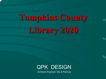 Tompkins County Library 2020, QPK Designs - Mid-Hudson Library ...