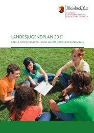 landesjugendplan 2011 - Ministerium für Integration, Familie, Kinder ...