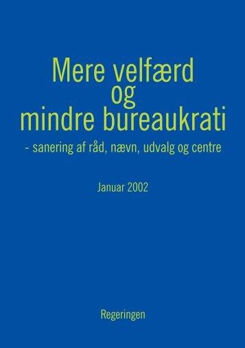 Mere velfærd og mindre bureaukrati - Statsministeriet
