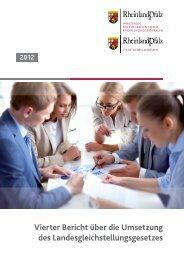 4. Bericht über die Umsetzung des Landesgleichstellungsgesetzes ...