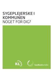 SygeplejerSke i kommunen Noget for dig? - Dansk Sygeplejeråd
