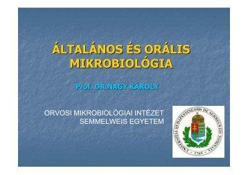 1 - Semmelweis Egyetem, Orvosi Mikrobiológiai Intézet