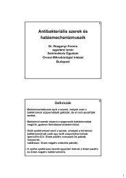 Antibakteriális szerek és hatásmechanizmusaik - Semmelweis ...