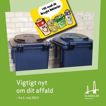 en pjece om affald til alle husstande i kommunen - Slagelse Kommune