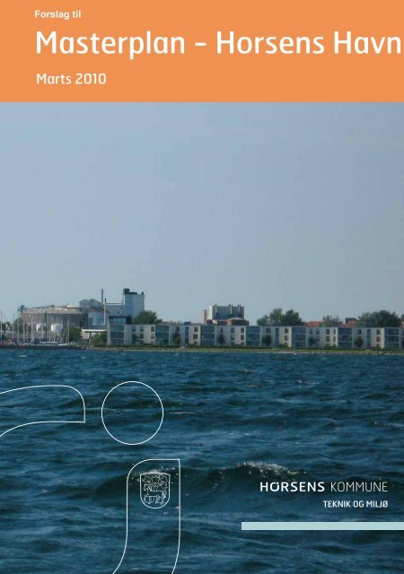Masterplan - Horsens Havn - Horsens Sejlklub