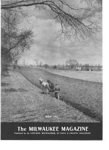 May, 1943 - Milwaukee Road Archive