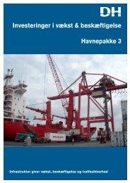 Investeringer i vækst & beskæftigelse Havnepakke 3 - Danske Havne