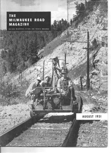 August, 1951 - Milwaukee Road Archive