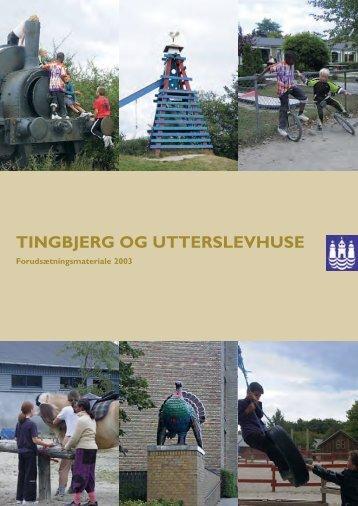 TINGBJERG OG UTTERSLEVHUSE - Tingbjerg Forum