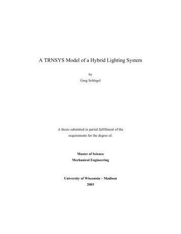 A TRNSYS Model of a Hybrid Lighting System - MINDS@UW Home