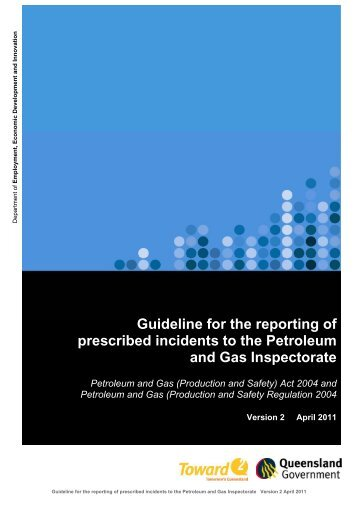Guideline for the reporting of prescribed incidents to the Petroleum ...