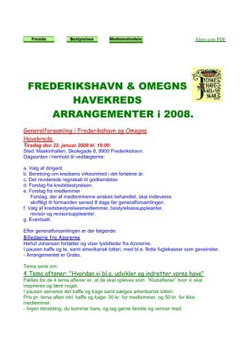 FREDERIKSHAVN & OMEGNS HAVEKREDS ARRANGEMENTER i ...