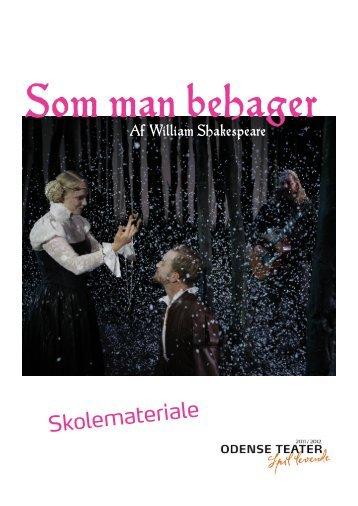 Som man behager - Odense Teater