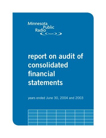 Report for FY 2004 - Minnesota Public Radio