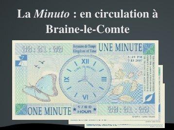 La Minuto : en circulation à BraineleComte