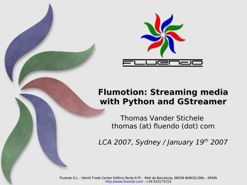 Flumotion: Streaming media with Python and GStreamer - mirror