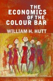 Economics of the Colour Bar, The - Ludwig von Mises Institute