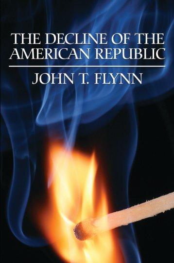 The Decline of the American Republic - Ludwig von Mises Institute