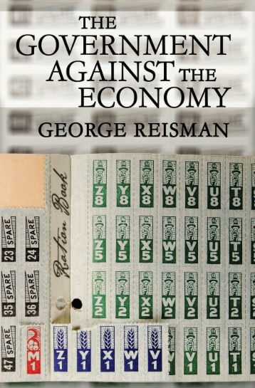 The Government Against the Economy - Ludwig von Mises Institute