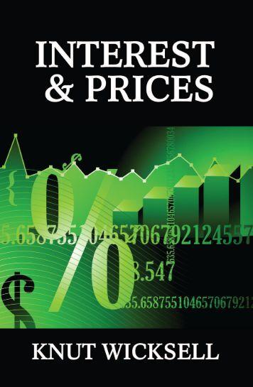 Interest and Prices.pdf - Ludwig von Mises Institute