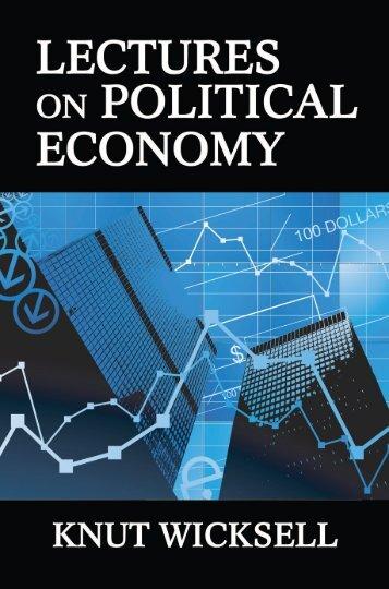 Lectures on Political Economy - Volume I - Ludwig von Mises Institute