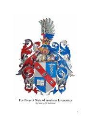 The Present State of Austrian Economics - Ludwig von Mises Institute
