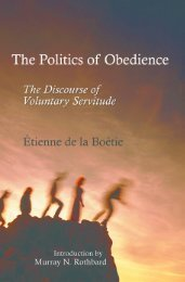 The Politics of Obedience - Ludwig von Mises Institute