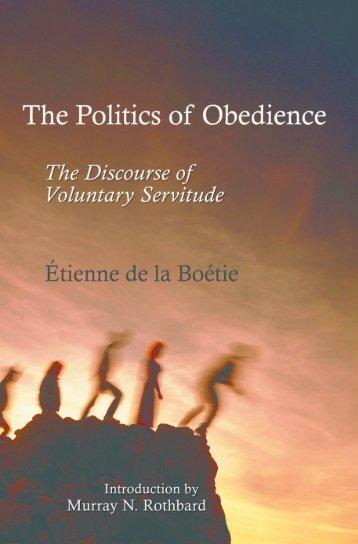 The Politics of Obedience - Ludwig von Mises Institute