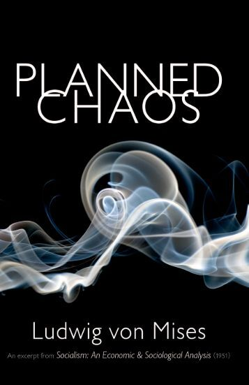 Planned Chaos - PDF - Ludwig von Mises Institute