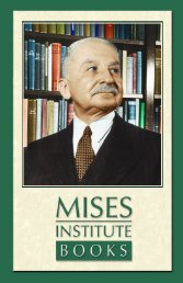 About the Mises Institute - Ludwig von Mises Institute