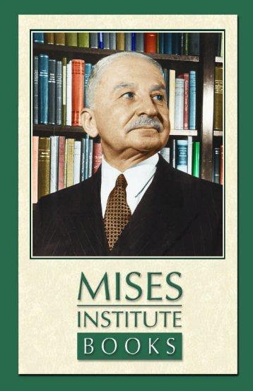 About the Mises Institute - Ludwig von Mises Institute