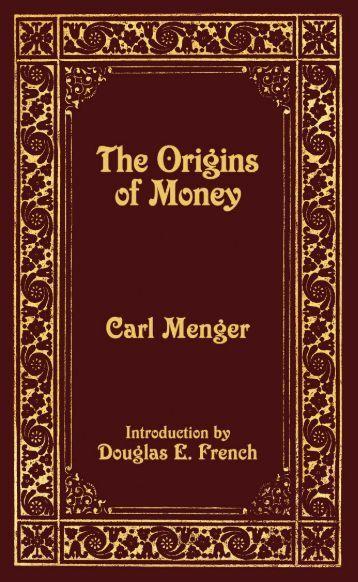 The Origins of Money - Ludwig von Mises Institute