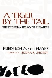 A Tiger by the Tail, 3rd Edition - Ludwig von Mises Institute