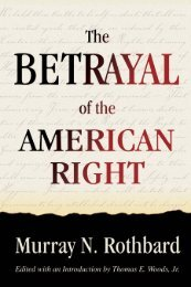 Betrayal of the American Right - Ludwig von Mises Institute