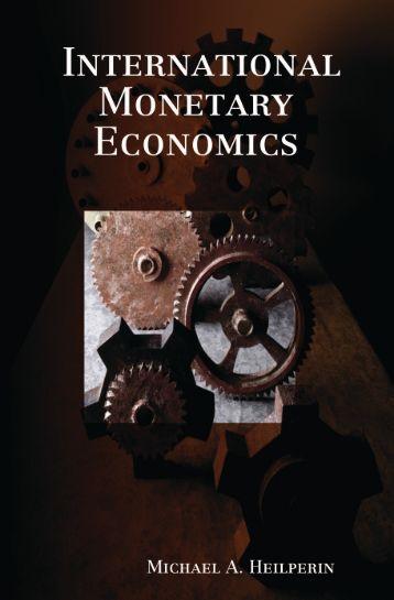 International Monetary Economics - Ludwig von Mises Institute