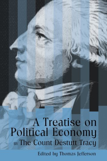 A Treatise on Political Economy - Ludwig von Mises Institute