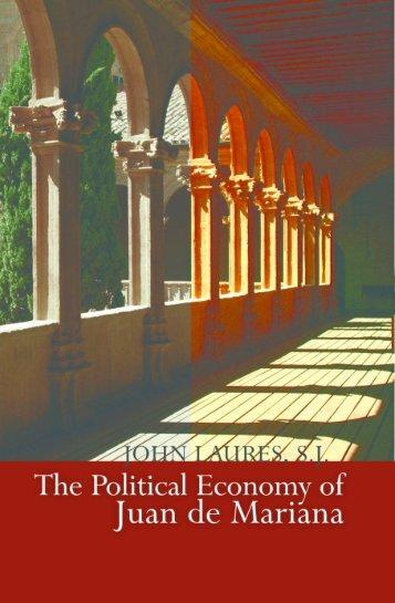The Political Economy of Juan de Mariana - Ludwig von Mises Institute