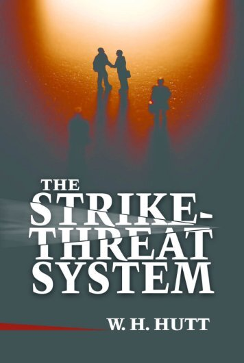 The Strike Threat System - Ludwig von Mises Institute