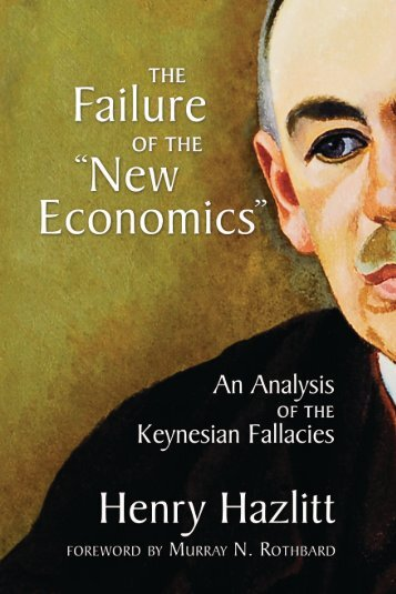 "The Failure of the ""New Economics"" - Ludwig von Mises Institute"