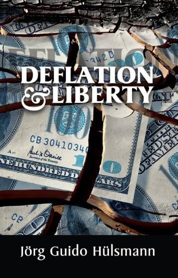 Deflation and Liberty - Ludwig von Mises Institute
