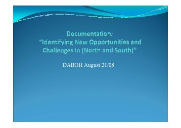 Identifying New Opportunities and Challenges in Documentation