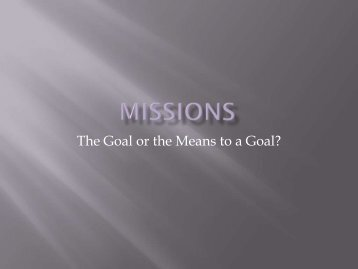 God-Centered Missions - Missions Mandate