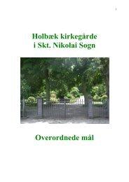 Holbæk kirkegårde i Skt. Nikolai Sogn ... - Skt. Nikolai Kirke
