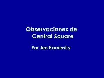 Observaciones de Central Square