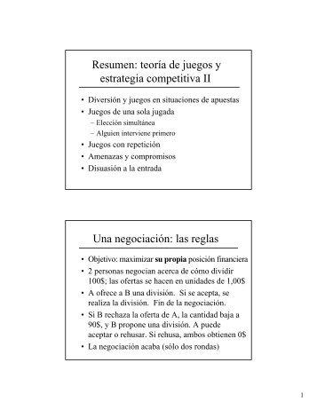 Resumen: teoría de juegos y estrategia competitiva II Una ...