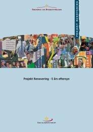 5 års eftersynet på Projekt Renovering - Erhvervsstyrelsen