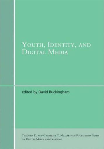 Youth, Identity, and Digital Media - MIT Press